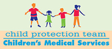 Child Protection Team - Children's Medical Services Logo